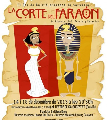 La zarzuela 'La corte del Faraón' que se interpretará en Sa Societat de Calvià en diciembre.